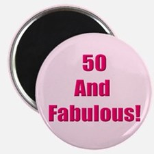 50 and Fabulous Magnet