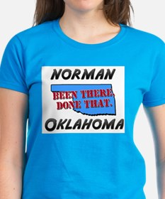 norman oklahoma - been there, done that Tee