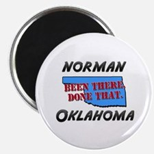 norman oklahoma - been there, done that Magnet
