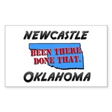 newcastle oklahoma - been there, done that Decal