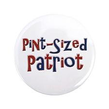 "Pint-Sized Patriot 3.5"" Button"