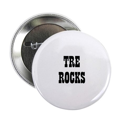 TRE ROCKS Button