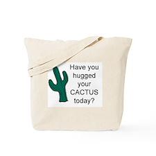Hug Your Cactus Tote Bag