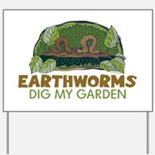 Garden Earthworms Yard Sign