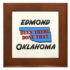 edmond oklahoma - been there, done that Framed Til