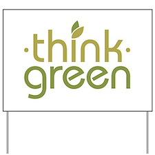 Think Green [text] Yard Sign