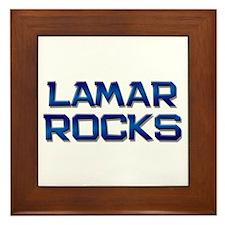 lamar rocks Framed Tile