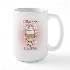Like You a Latte Mug