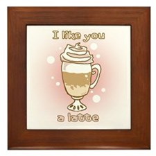 Like You a Latte Framed Tile