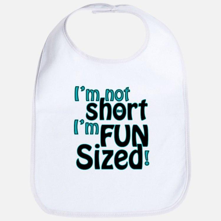 Not Short, Fun Sized Bib