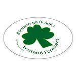 Eireann go Brach Oval Sticker