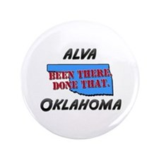 "alva oklahoma - been there, done that 3.5"" Button"