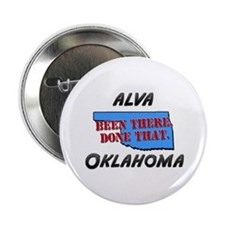 """alva oklahoma - been there, done that 2.25"""" Button"""