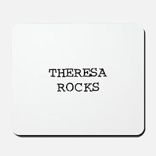 THERESA ROCKS Mousepad