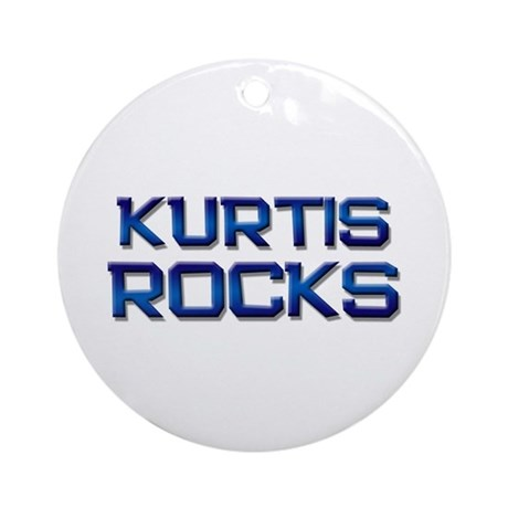 kurtis rocks Ornament (Round)