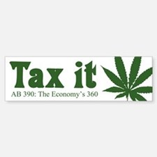 AB 390 Tax me Bumper Bumper Bumper Sticker