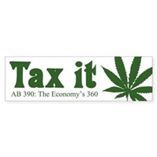 AB 390 Tax me Bumper Bumper Sticker