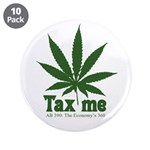 "AB 390 Tax me 3.5"" Button (10 pack)"