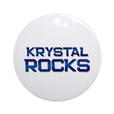 krystal rocks Ornament (Round)