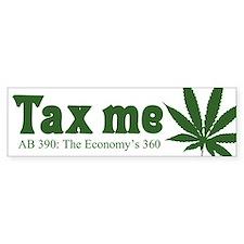 AB 390 Tax me Bumper Bumper Sticker