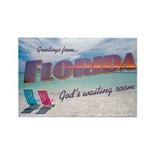 FLORIDA GOD'S WAITING ROOM Rectangle Magnet