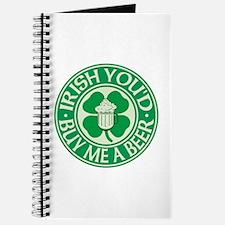 Irish You'd Buy Me A Beer Journal
