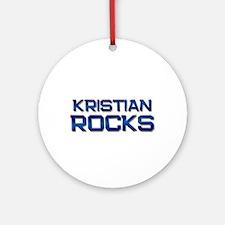 kristian rocks Ornament (Round)