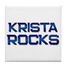 krista rocks Tile Coaster