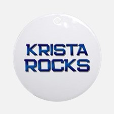 krista rocks Ornament (Round)