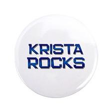 """krista rocks 3.5"""" Button"""