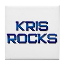 kris rocks Tile Coaster
