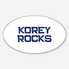 korey rocks Oval Decal