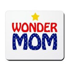 Wonder Mom Mousepad