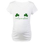 Erin Go Braghless Maternity T-Shirt