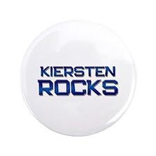 """kiersten rocks 3.5"""" Button"""