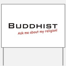 Buddhist / Ask Yard Sign