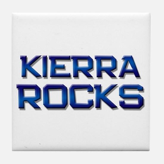 kierra rocks Tile Coaster