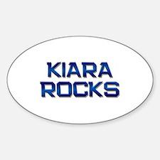 kiara rocks Oval Decal