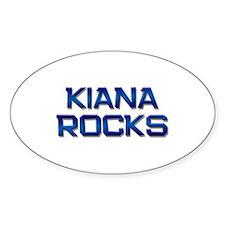 kiana rocks Oval Decal