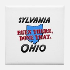 sylvania ohio - been there, done that Tile Coaster