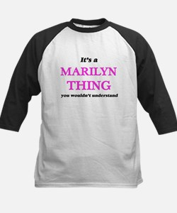 It's a Marilyn thing, you woul Baseball Jersey