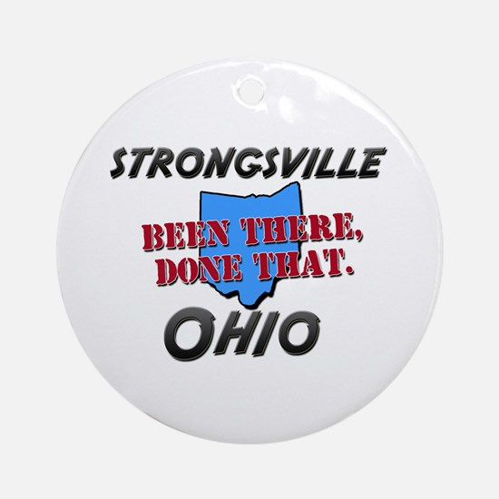 strongsville ohio - been there, done that Ornament