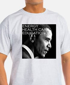 ENERGY, HEALTH CARE, EDUCATION - T-Shirt