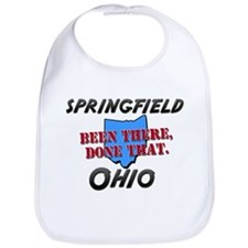 springfield ohio - been there, done that Bib