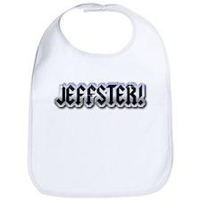 JEFFSTER! Bib