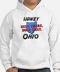 sidney ohio - been there, done that Hoodie Sweatshirt
