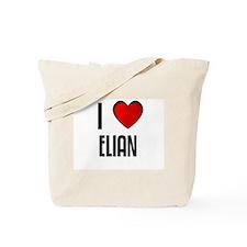 I LOVE ELIAN Tote Bag