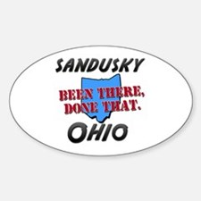 sandusky ohio - been there, done that Decal
