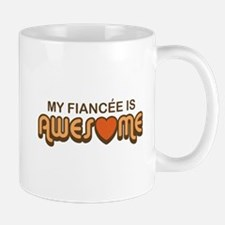 My Fiancee is Awesome Small Small Mug