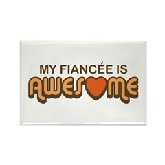 My Fiancee is Awesome Rectangle Magnet